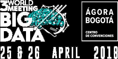 Third Big Data World Meeting - Ágora Bogotá